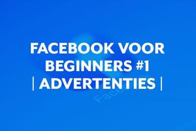 Blog thumbnail Facebook voor beginners #1 - Advertenties