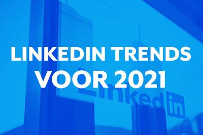 Blog thumbnail De LinkedIn trends voor 2021