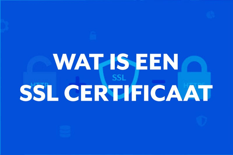 Blog thumbnail Wat is een SSL certificaat (HTTPS)?